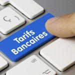 les tarifs bancaires appliqués